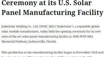 JinkoSolar Holds Opening Ceremony at its U.S. Solar Panel Manufacturing Facility