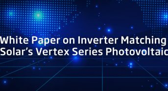Trina Solar Publishes White Paper on Global Inverters Matching for Trina Solar Vertex Series Modules